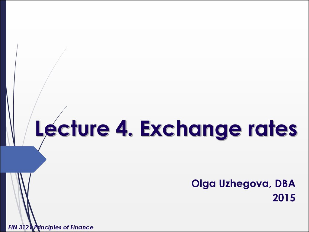 Lecture 4. Exchange rates