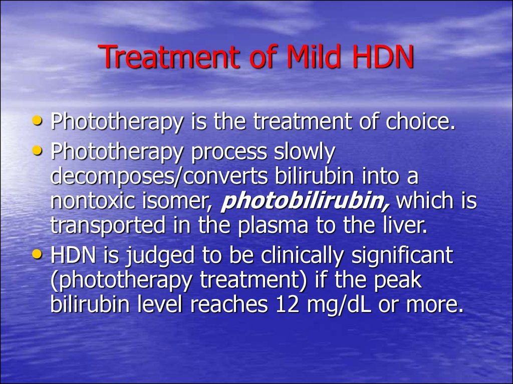 Treatment of Mild HDN