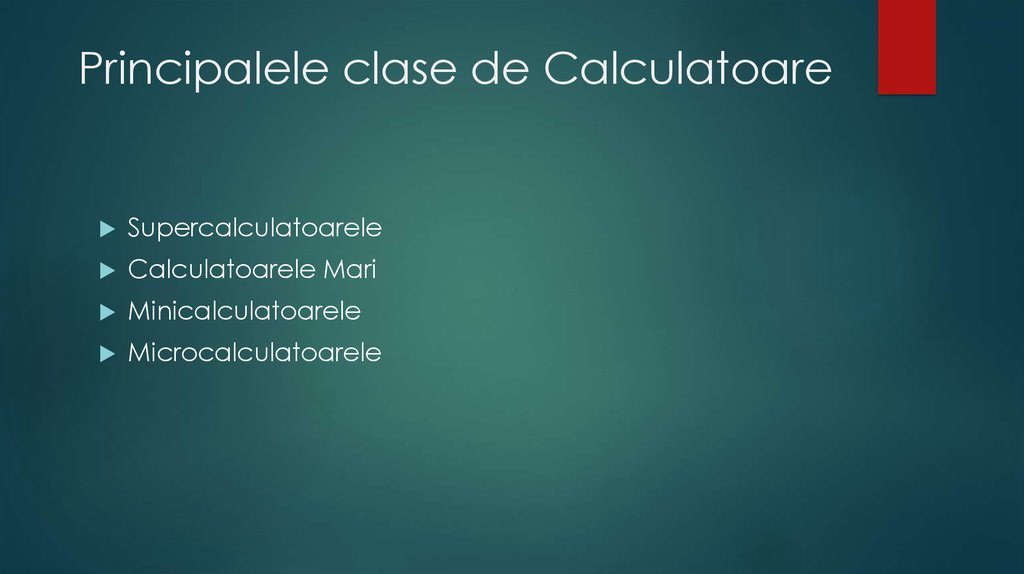 Principalele clase de Calculatoare