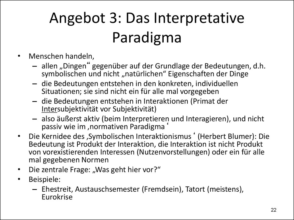 Angebot 3: Das Interpretative Paradigma