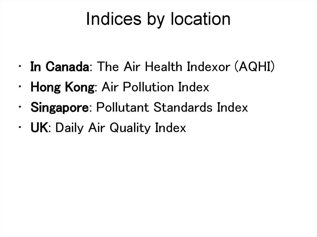 Indices by location