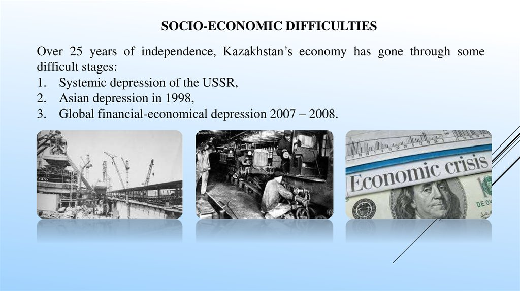 Socio-economic difficulties