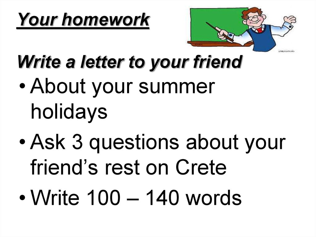 essay a letter to a friend about your holiday Advising a friend about a holiday: letter written by student with suggested corrections you can get your essays and letters corrected by me for just $3.