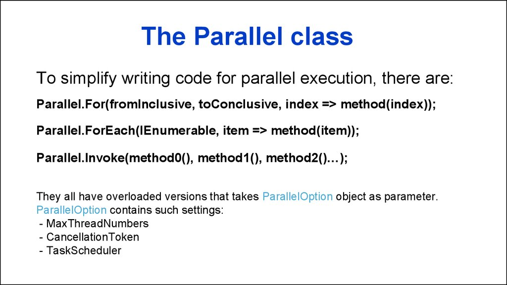 The Parallel class