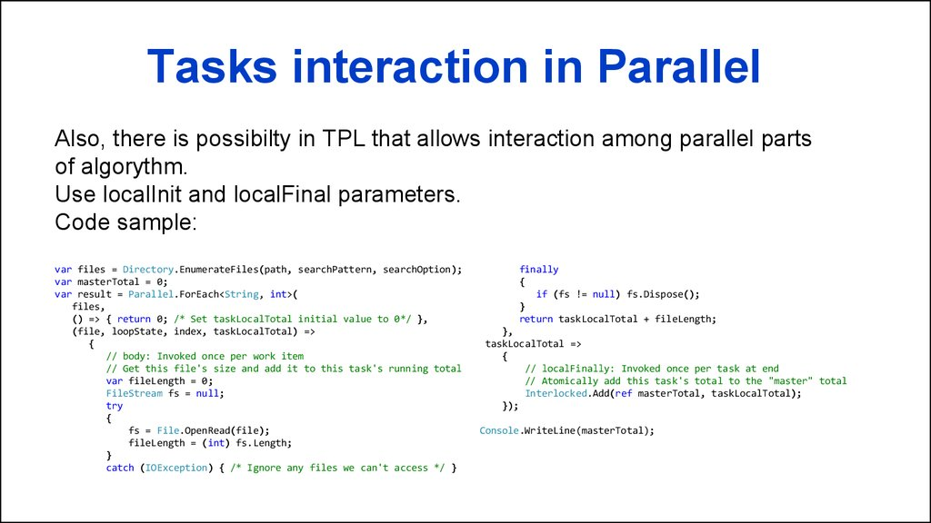Tasks interaction in Parallel