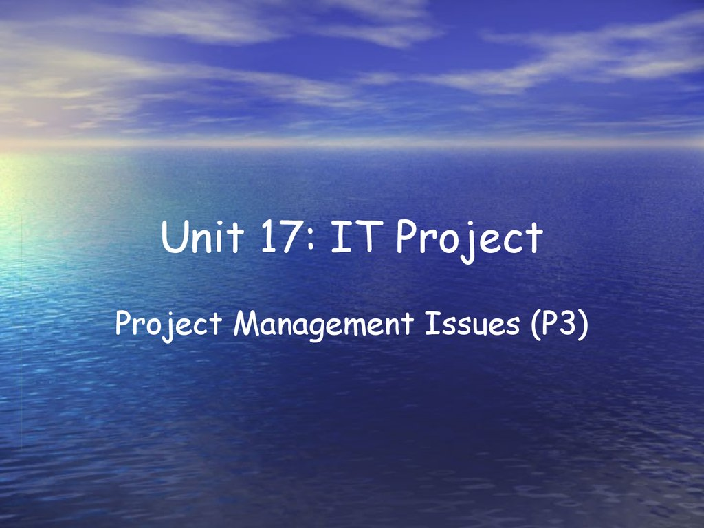 Unit 17: IT Project