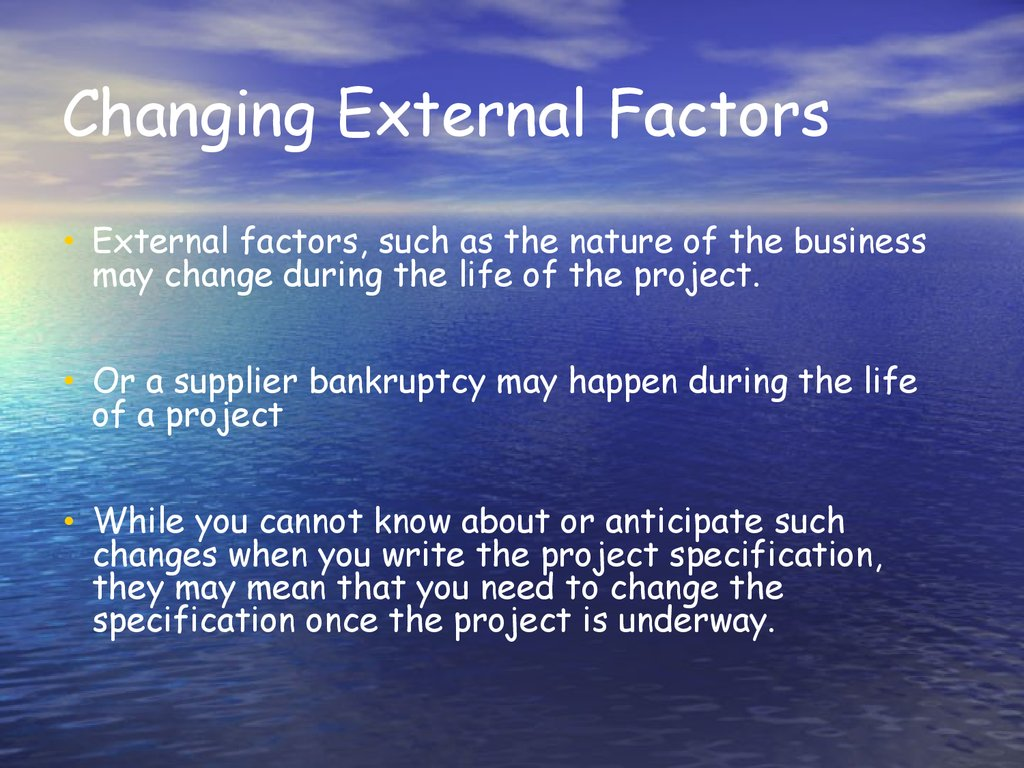 Changing External Factors