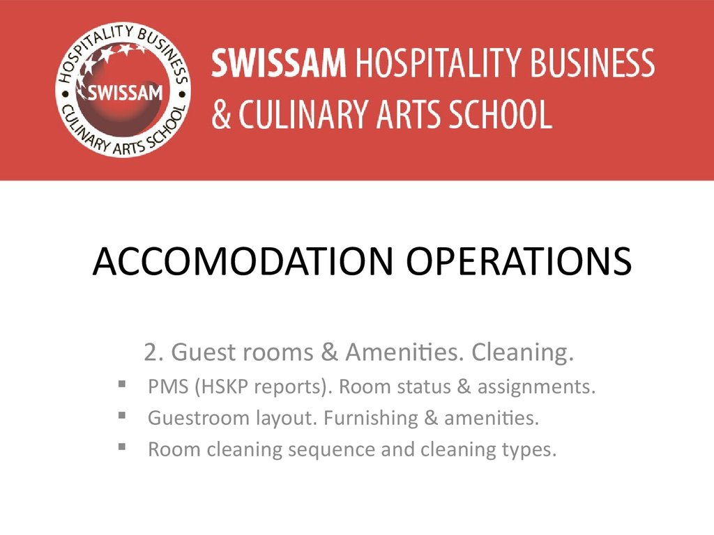 ACCOMODATION OPERATIONS