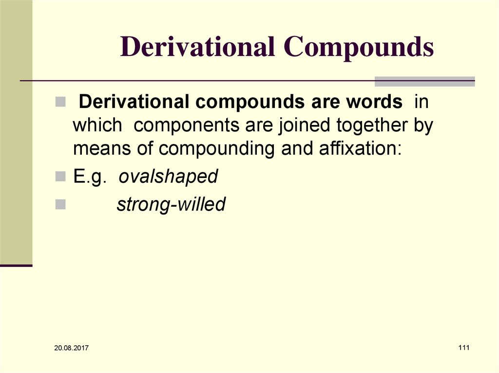 Derivational Compounds
