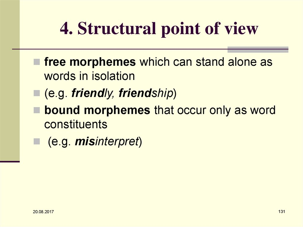 4. Structural point of view