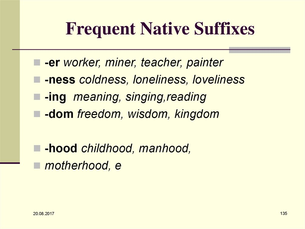 Frequent Native Suffixes