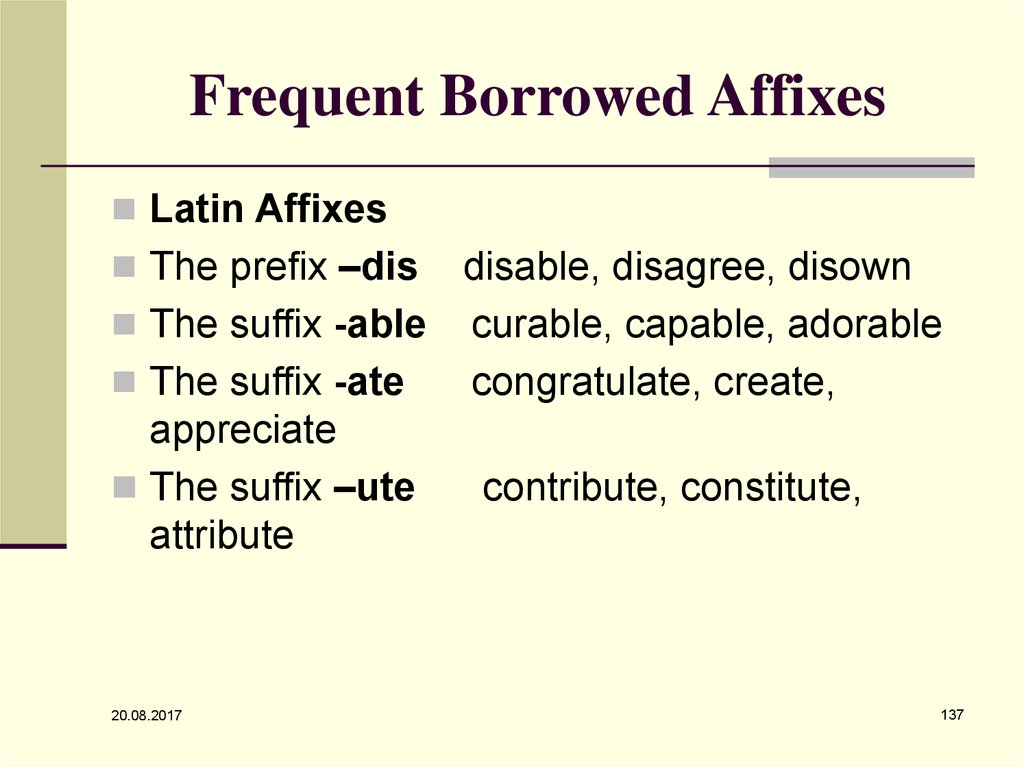 Frequent Borrowed Affixes