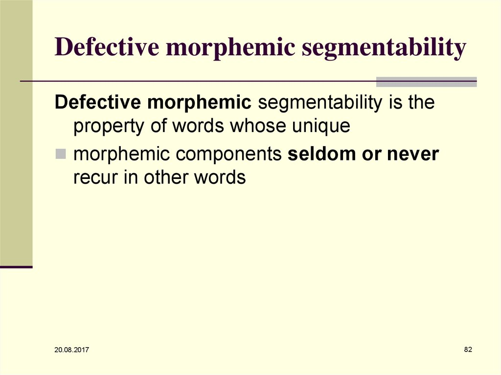 Defective morphemic segmentability