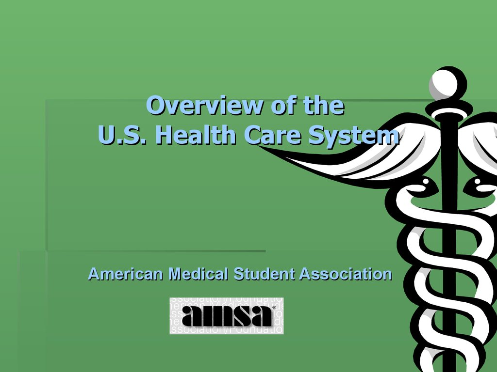 Overview of the U.S. Health Care System