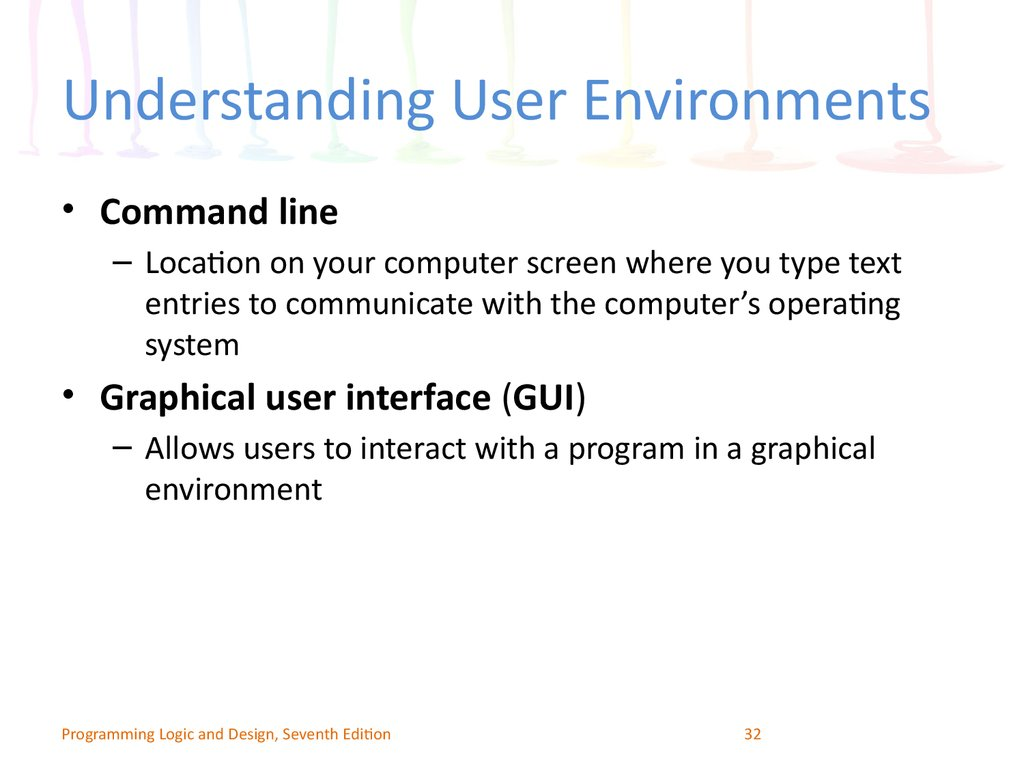 Understanding User Environments