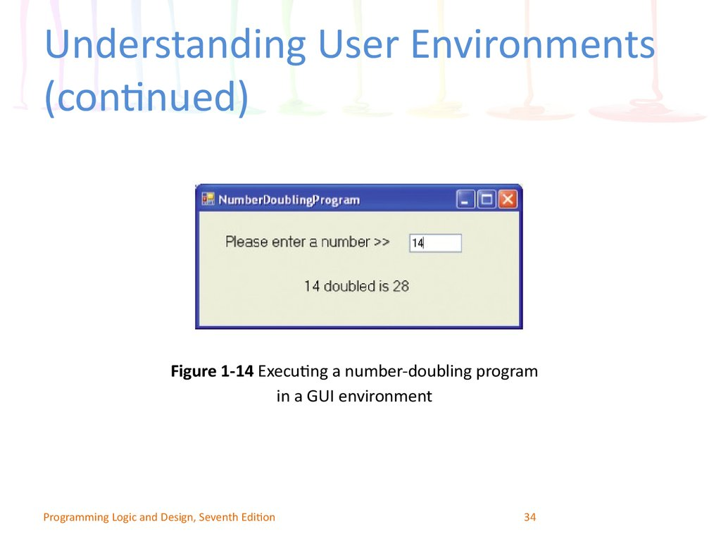 Understanding User Environments (continued)