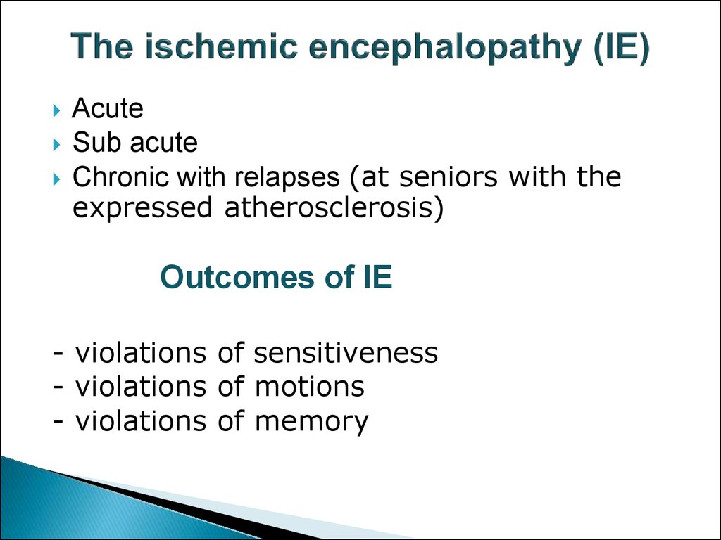 The ischemic encephalopathy (IE)