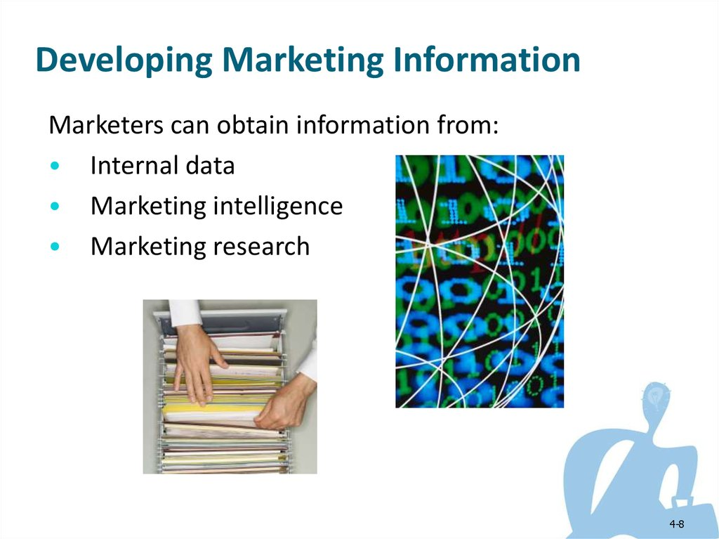 chapter 4 managing marketing information 4-2 managing marketing information to gain customer insights learning  objectives objective 1: explain the importance of information in gaining insights .