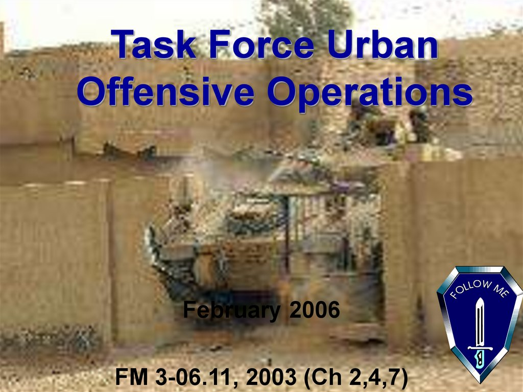 Task Force Urban Offensive Operations