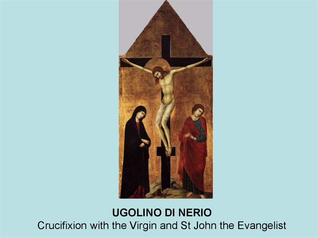 UGOLINO DI NERIO Crucifixion with the Virgin and St John the Evangelist