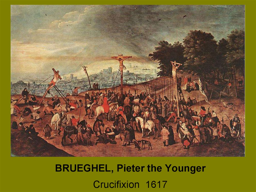 BRUEGHEL, Pieter the Younger Crucifixion 1617