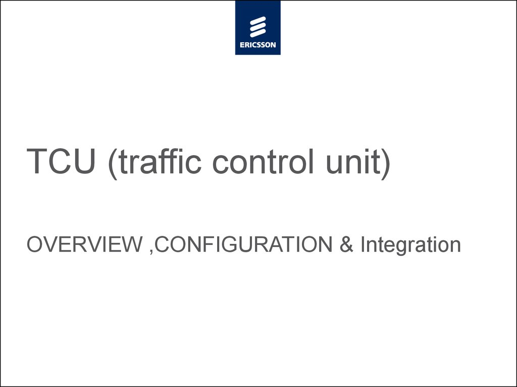 TCU (traffic control unit)