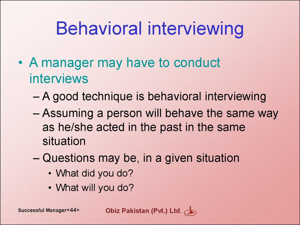 Behavioral interviewing