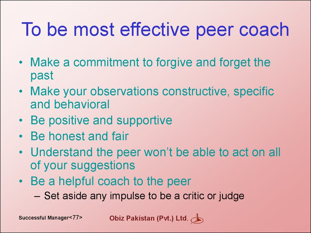 To be most effective peer coach
