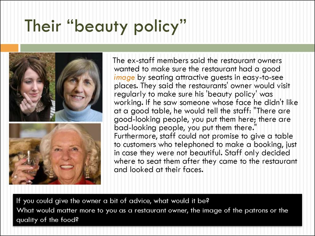 "Their ""beauty policy"""