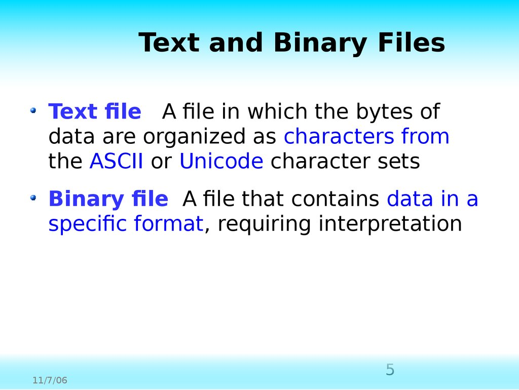 Text and Binary Files