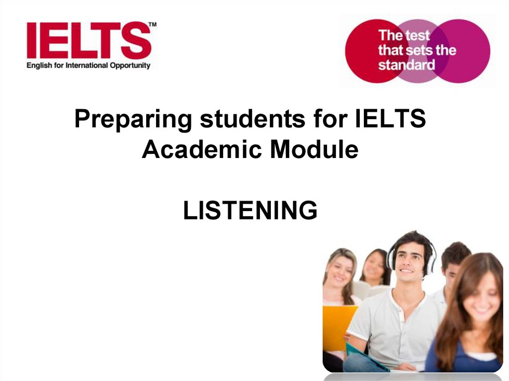 preparation for ilets Ielts (international english language testing system) is the world's most popular english language test.