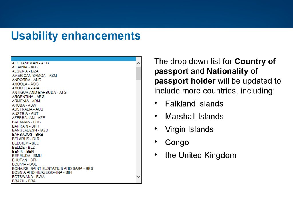 Immiaccount enhancements passport and nationality of passport holder will be updated to include more countries including falkland islands marshall islands virgin islands falaconquin