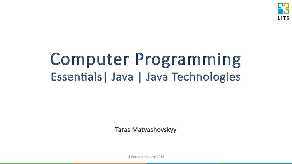 Computer Programming Essentials| Java | Java Technologies