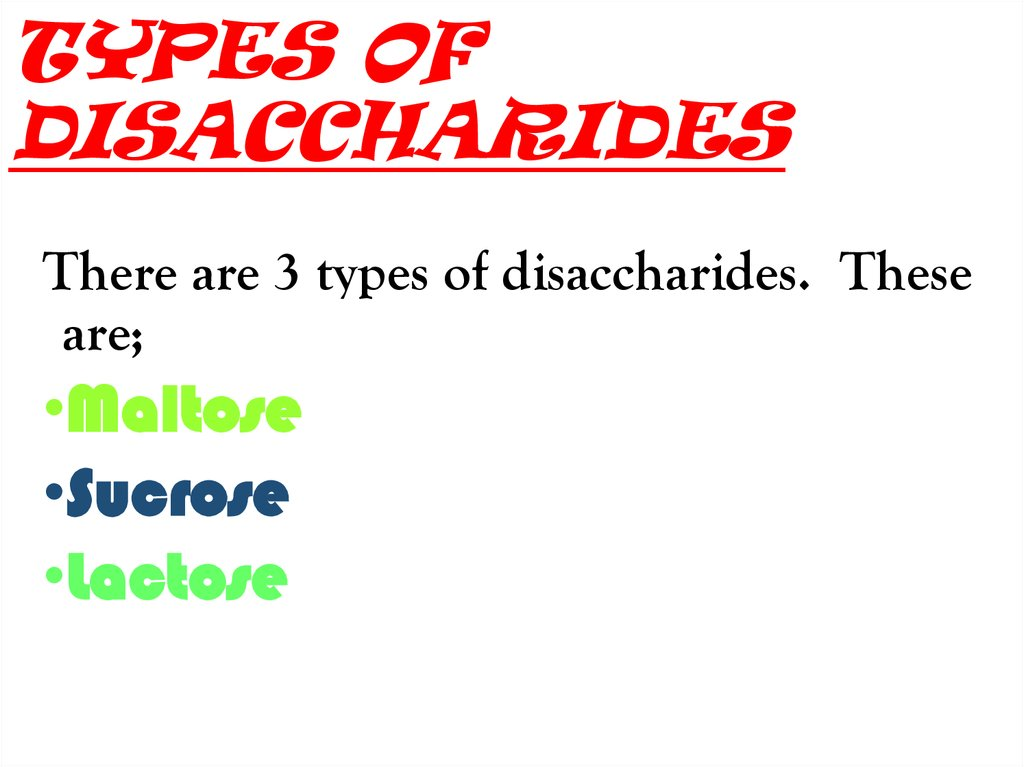 TYPES OF DISACCHARIDES