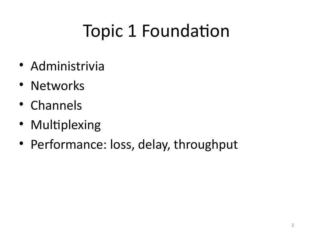 Topic 1 Foundation