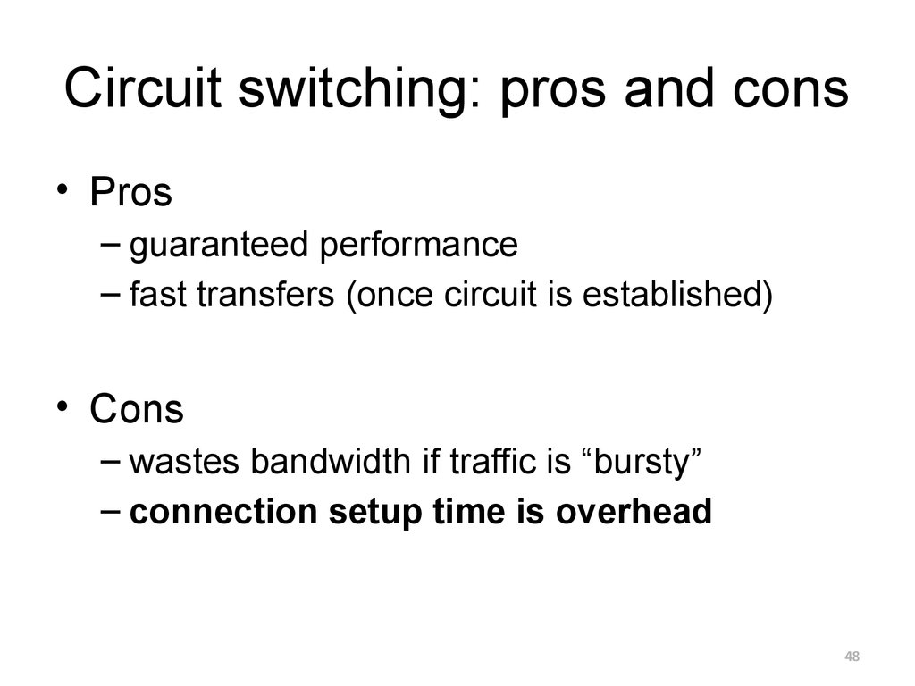 Circuit switching: pros and cons