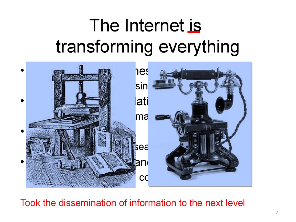 The Internet is transforming everything