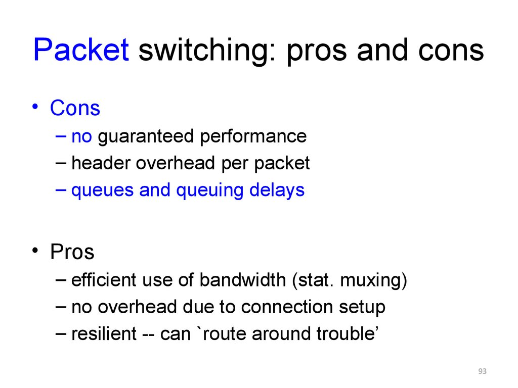 Packet switching: pros and cons