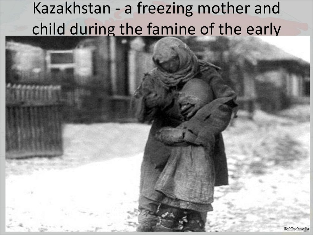 Kazakhstan - a freezing mother and child during the famine of the early 1930