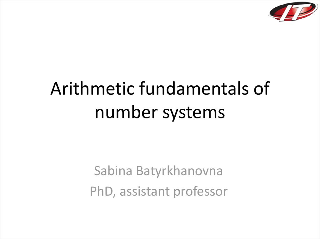 Arithmetic fundamentals of number systems