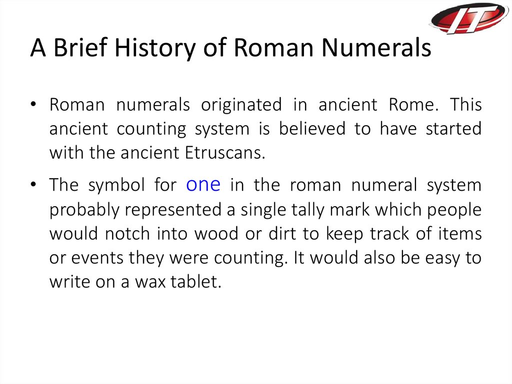 A Brief History of Roman Numerals