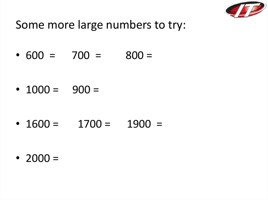 Some more large numbers to try:
