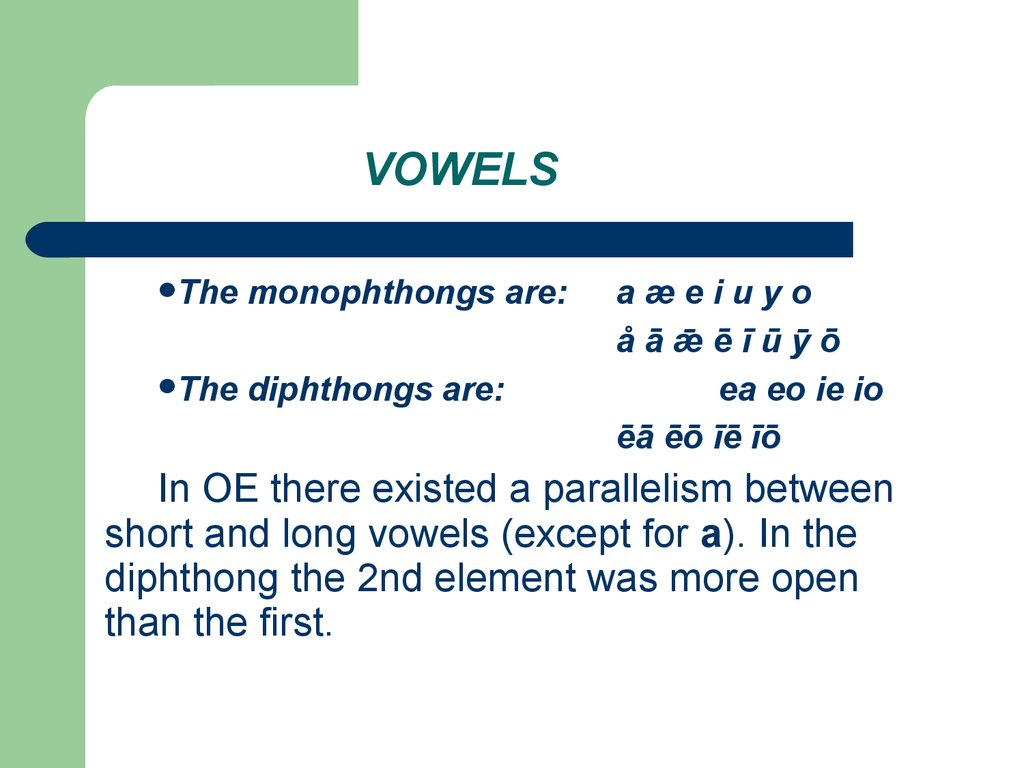 Lecture 2 Old English Phonetic System And Phonetic Changes Lecture