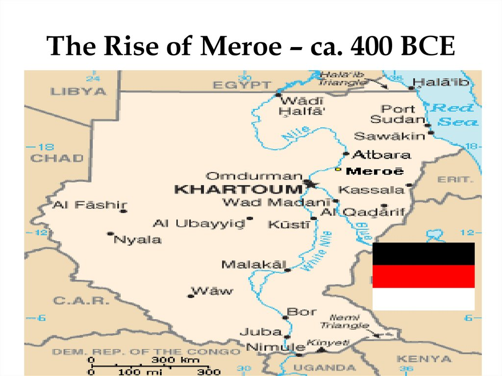 The Rise of Meroe – ca. 400 BCE