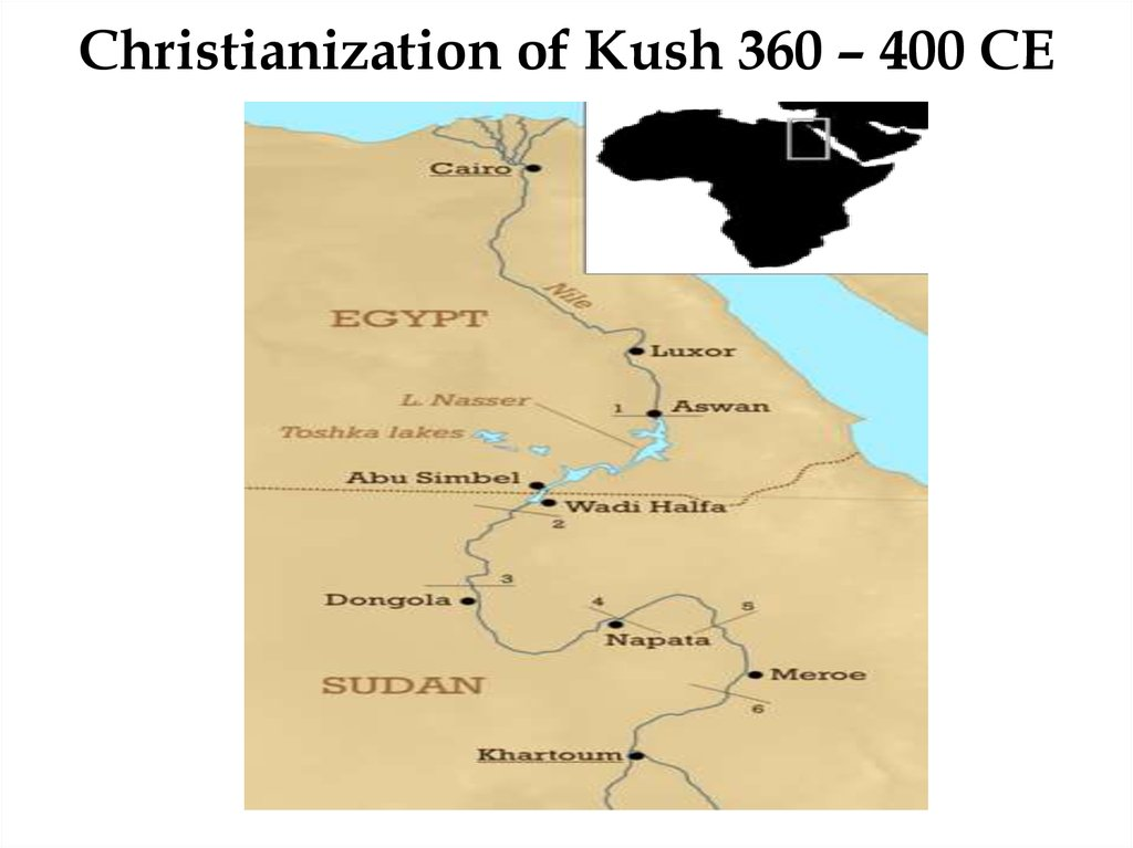 Christianization of Kush 360 – 400 CE