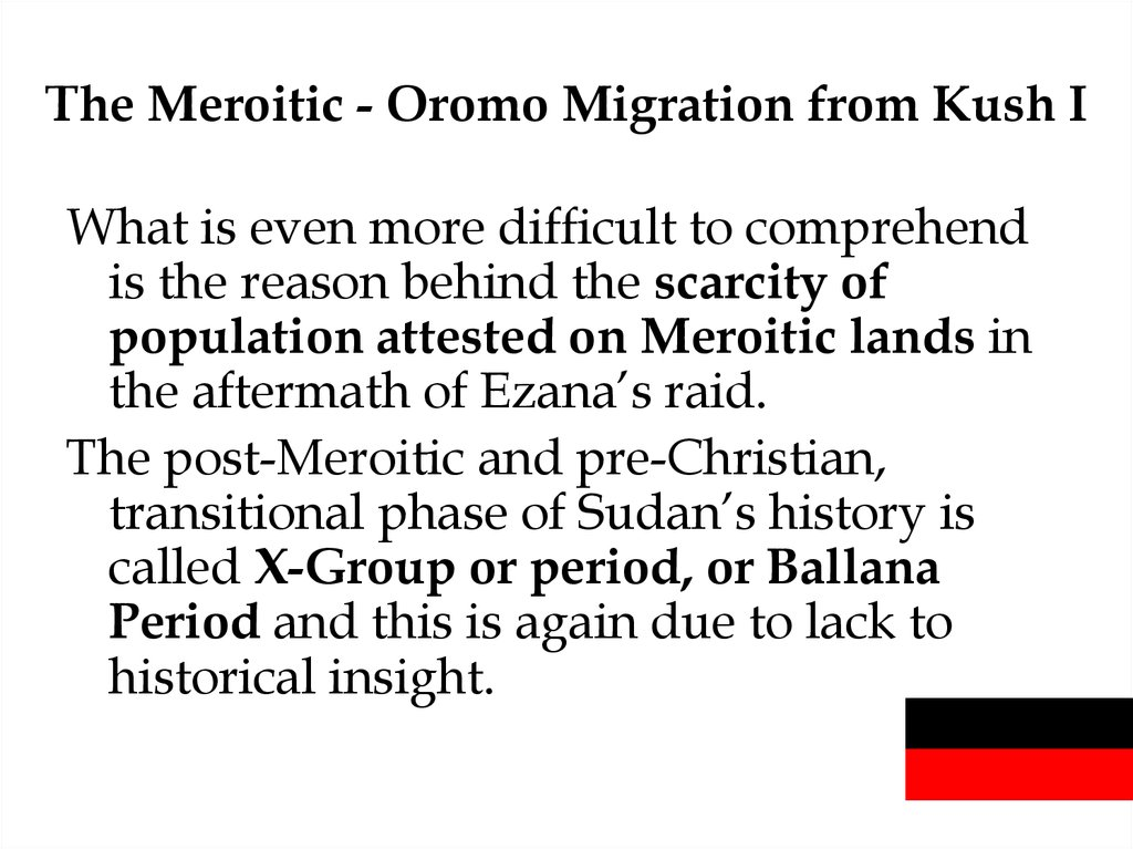 The Meroitic - Oromo Migration from Kush I