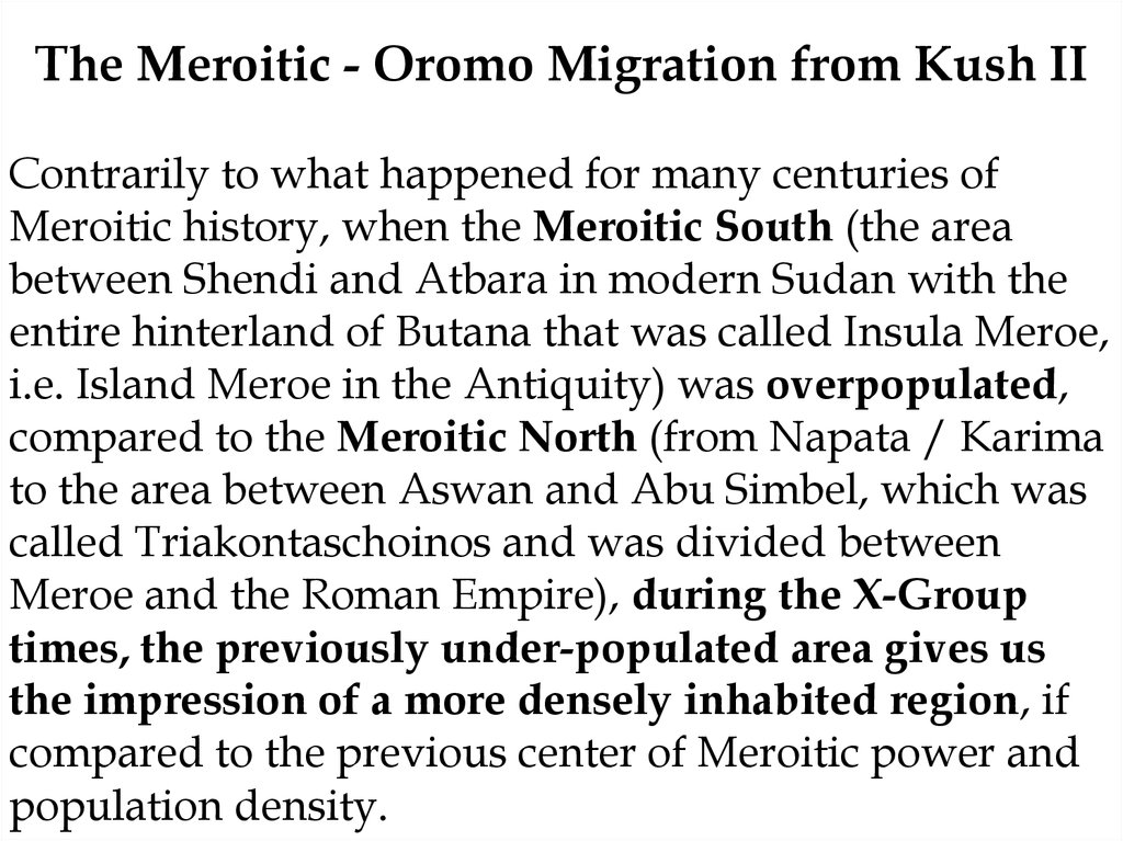 The Meroitic - Oromo Migration from Kush II