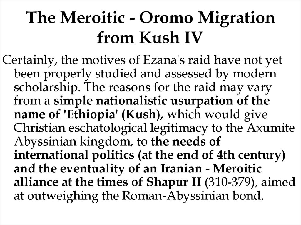 The Meroitic - Oromo Migration from Kush IV