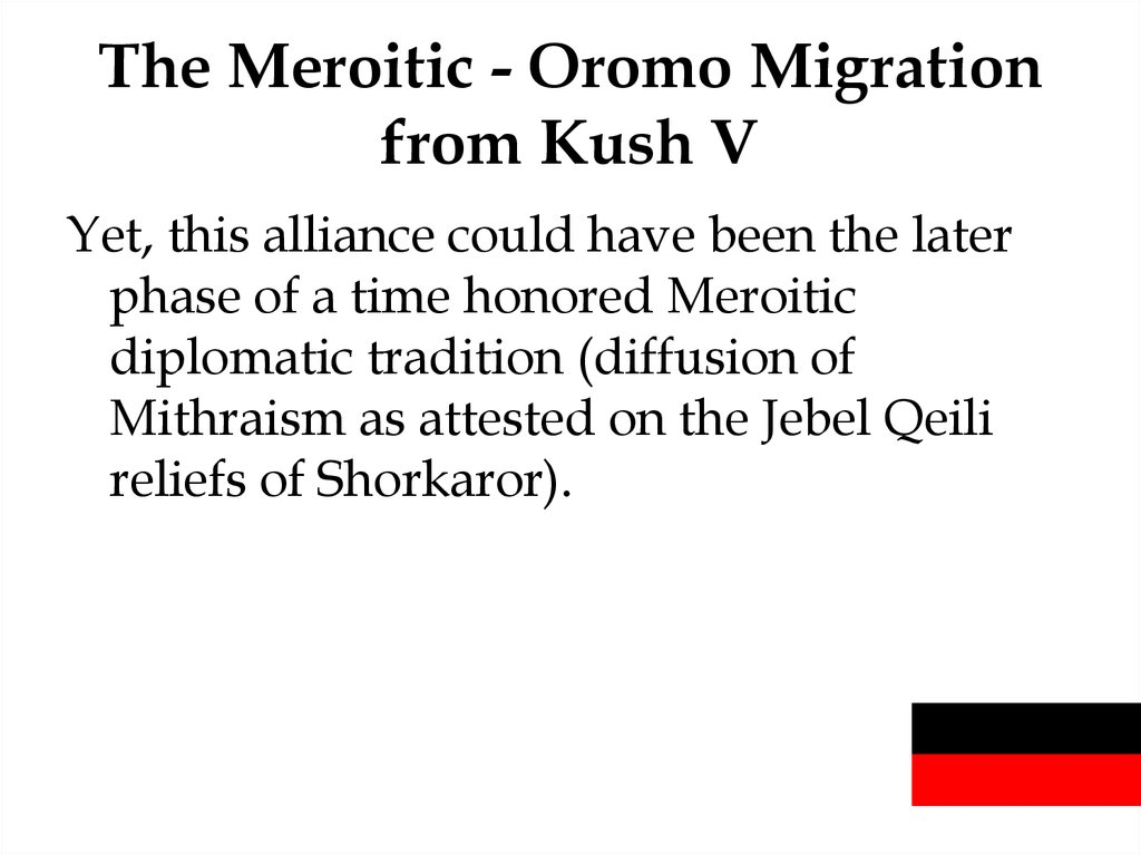 The Meroitic - Oromo Migration from Kush V