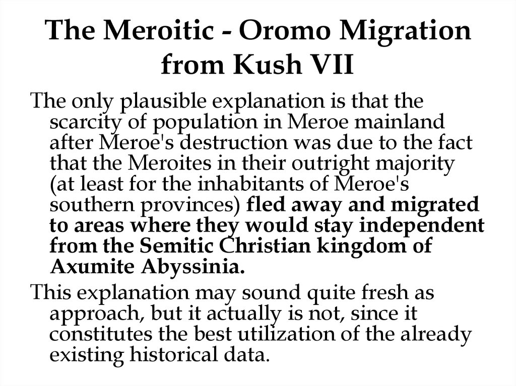 The Meroitic - Oromo Migration from Kush VII